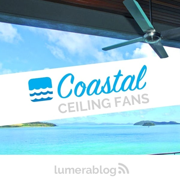 coastal ceiling fans faq