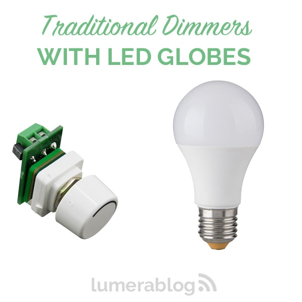 Using LED Globes With Traditional Dimmers
