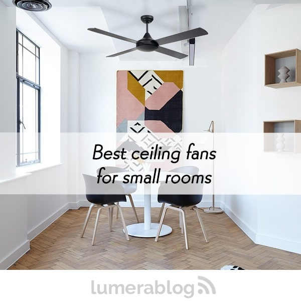 Get The Most Out Of Living Room Ceiling Fan best ceiling fans small rooms